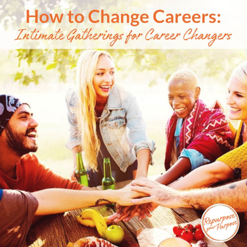 Intimate Gatherings for Careers Changers in Los Angeles