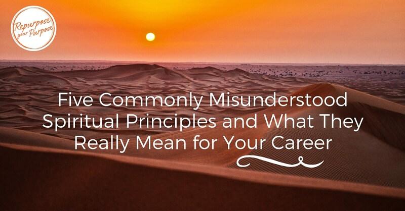Misunderstood Spiritual Principles