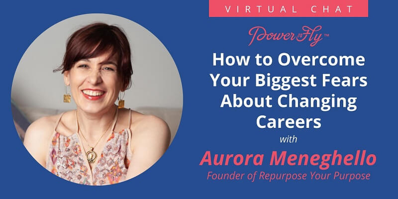 How to Overcome Your Biggest Fears about Changing Careers
